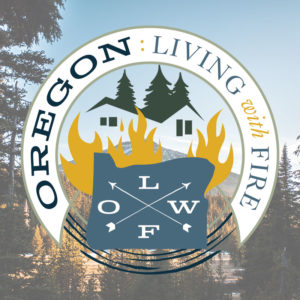 Oregon-Living-with-Fire